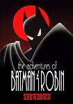 The Adventures of Batman and Robin: Showdown
