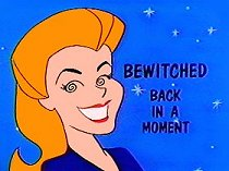 Bewitched - Back in a Moment
