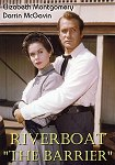 Riverboat: The Barrier